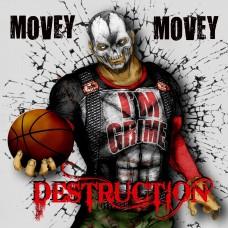 Movey – Destruction