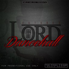 Melodi – Lord Of The Danchall E.P