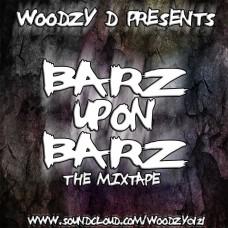 Woodzy D – Barz Upon Barz
