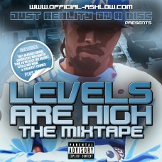 Ashlow – Levels Are High