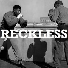 Recklin – Reckless