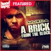 Murda – A Brick From The Block