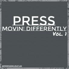 Press – Movin Differently Vol. 1