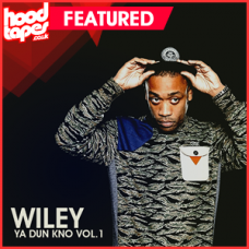 Wiley – Ya Dun Kno Vol.1
