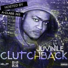 Juvinile – ClutchBack