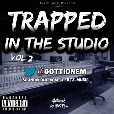 Gotti On Em – Trapped in the studio