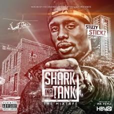 Stickz – Shark ina Tank