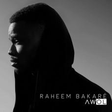 Raheem Bakaré – AWOL EP