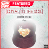 Nines – Loyal To The Soil