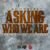 Youngs – Asking who we are (Hosted by Cee Figz)
