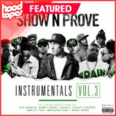 Show N Prove – Instrumentals Vol 3