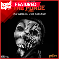 RoadWork Records Presents – The Purge (Snap Capone ~ King Chess ~ Young Marv)