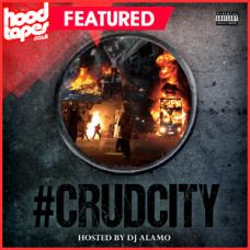 Joe P – Crud City (Hosted by DJ Alamo)