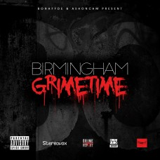 Ash On Cam & Bonafide Presents – Birmingham Grimetime Vol.1