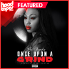 Ms Banks – Once Upon A Grind
