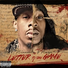 Nixxxsta & Naye – Letter To THe Game