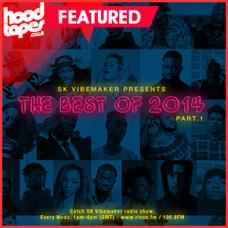 SK Vibemaker – Best Of 2014 Part 1 + 2