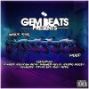 Gem Beats – What The Streets Need Vol.1