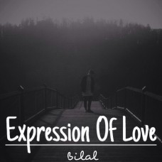 Bilal – Expression Of Love EP