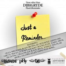 DJ Big Ryde – Just A Reminder