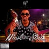 KP – Work The Strip