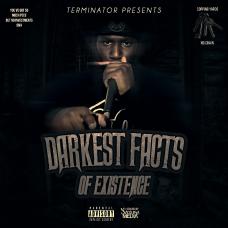 Terminator – Darkest Facts Of Existence