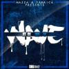 Mazza X Yamaica – On M.Y Wave