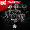 Big Narstie – Base Society EP