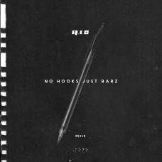 R.I.O – No Hooks Just Barz