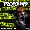Profound – Illegal Intentions