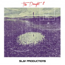 Slay Productions – TheDrought2
