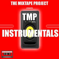 The Mixtape Project – TMP Instrumentals