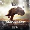 SL Rowdz – Baby Legend