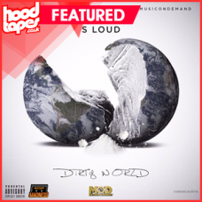 S Loud – Dirty World