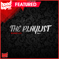 The Hoodtapes Playlist Vol.1