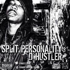 D Hustler – Split Personality