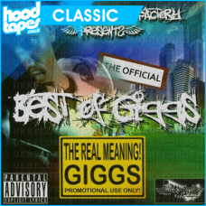 Giggs – Best Of Giggs the Real Meaning