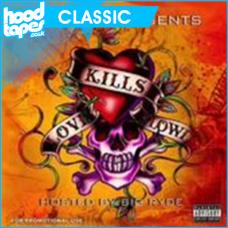 Killa Ki – Love Kills Slowly