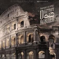 Propane – Destroy & Rebuild (Hosted By DJ Ames)