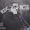KDC – The Wait Is Over (Hosted By @ShotzieSmedz)