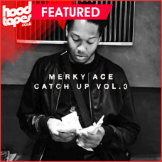 Merky ACE – Catch Up Vol.3