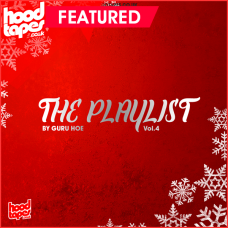 The Hoodtapes Playlist Vol.4