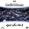 Brolic Odrama – RealLife Volume 1