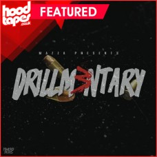 Mazza Beats Presents Drillmentary Vol.3