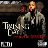 Parris Wright – Training Day – The Best Of Season 01