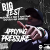 Big Jest – Applying Pressure