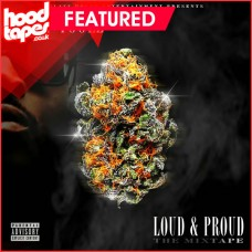 Dirty Toolz – Loud & Proud The Mixtape