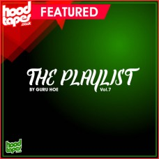 The Hoodtapes Playlist Vol.7