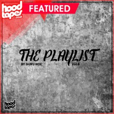 The Hoodtapes Playlist Vol.8