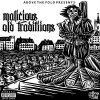 Malicious – Old Traditions Mixtape